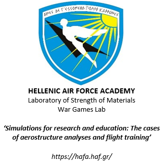 Hellenic Air Force Academy Laboratory of Strength of Materials War Games Lab Simulations for research and education The cases of aerostructure analyses and flight training